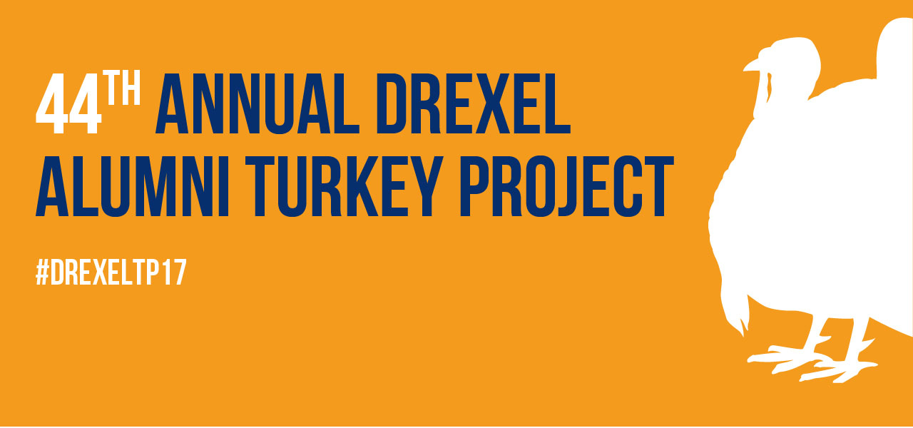 44th Annual Drexel Alumni Turkey Project