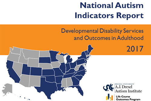 2017 National Autism Indicators Report: Developmental Disability Services and Outcomes in Adulthood