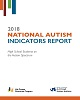 National Autism Indicators Report: High School Students on the Autism Spectrum