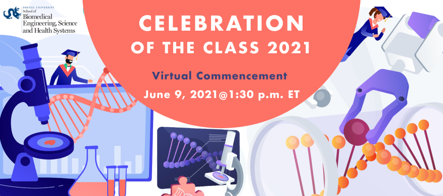 CELEBRATION OF THE CLASS 2021 Virtual Commencement  June 9, 2021@1:30 p.m. ET