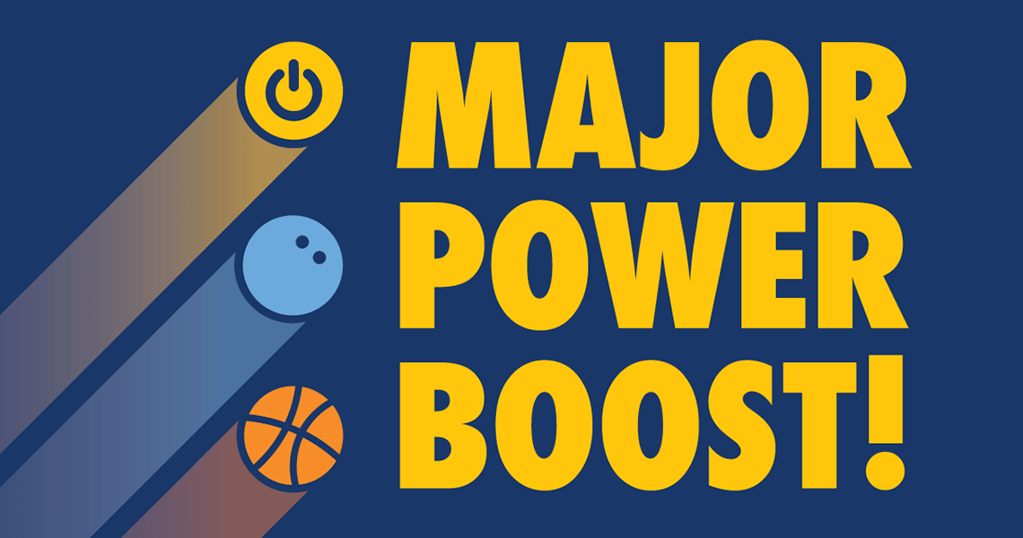 Major Power Boost