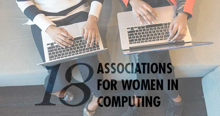 18 Associations for Women in Computing