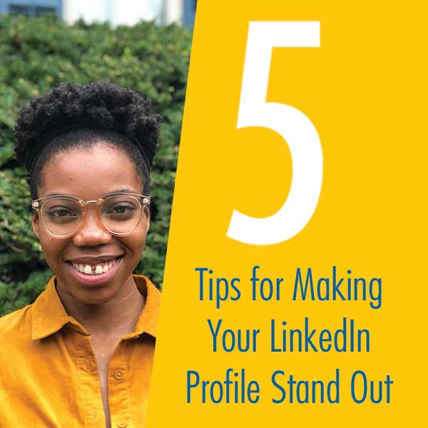 5 Tips for Making your LinkedIN Profile Stand Out