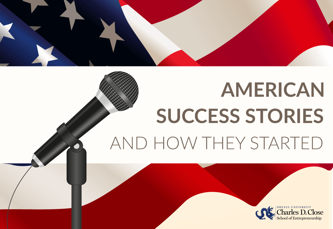American Success Stories and how they started
