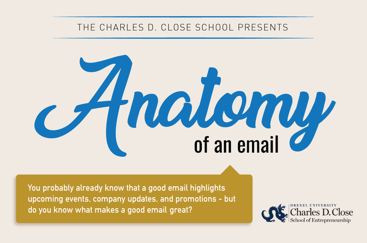 The Anatomy of an Email | Close School of Entrepreneurship | Drexel ...