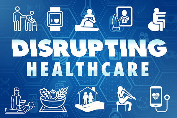 Graphic for Disrupting Healthcare series of talks