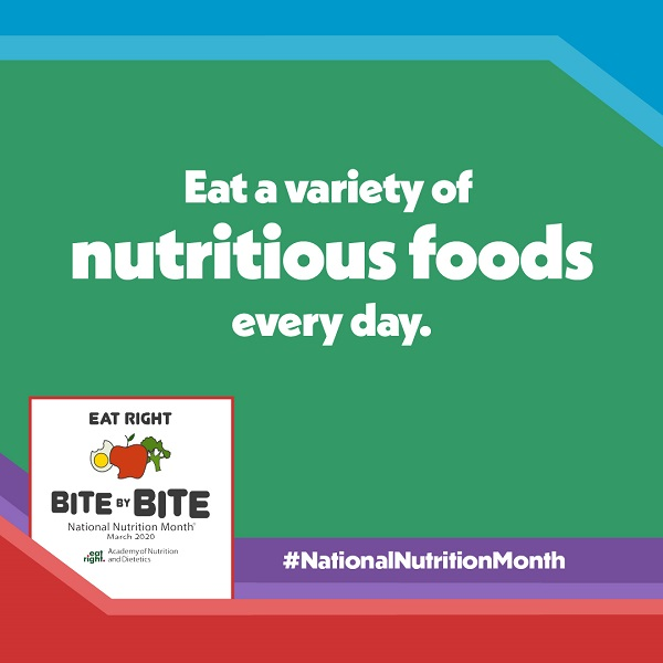 National Nutrition Month Bite by Bite Tip #1 Graphic