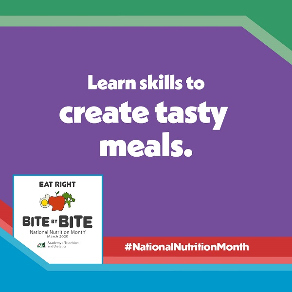 National Nutrition Month Bite by Bite Tip #3 Graphic