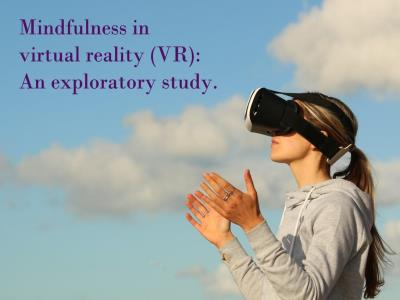 Mindfulness in Virtual Reality