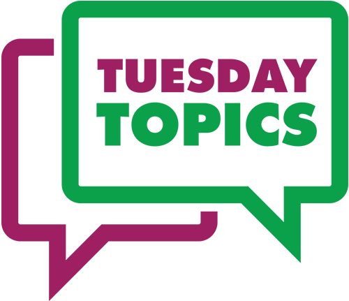 Tuesday Topic graphic