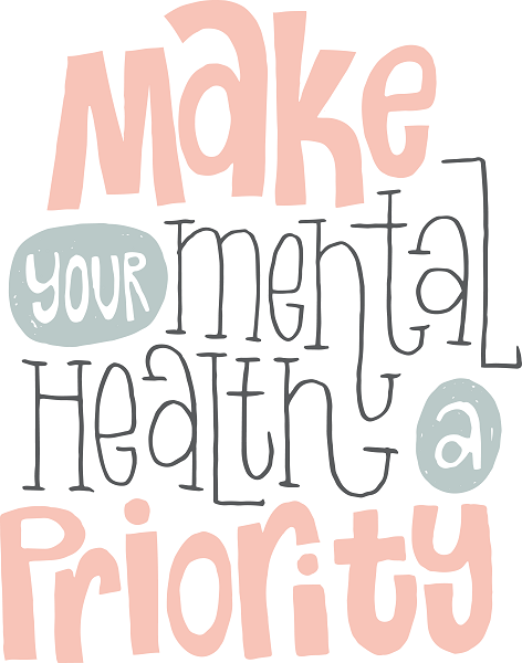 Make mental health a priority graphic