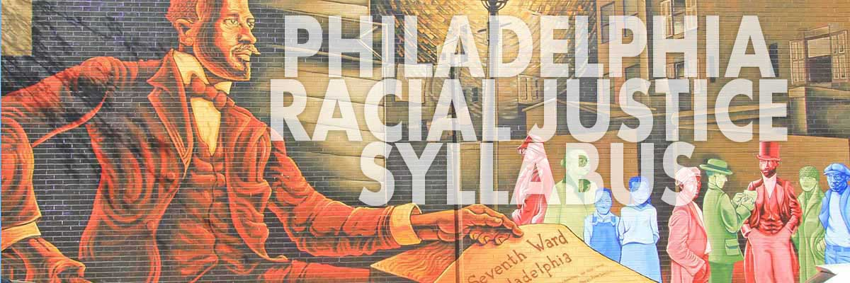 Download the Philadelphia Racial Justice Syllabus curated by the Drexel University Department of Sociology. Image: Paul Everett, 2011, creative commons.