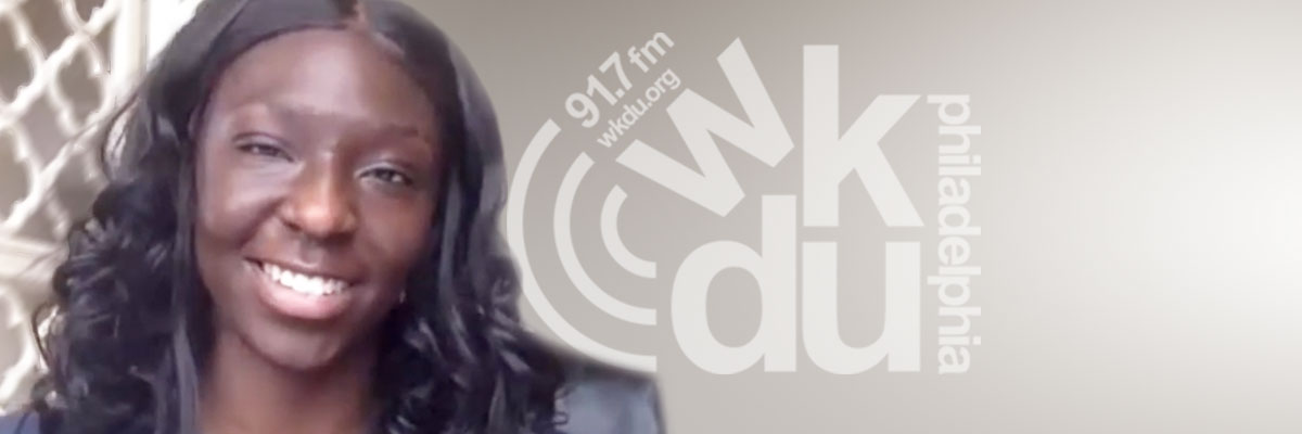 Meet Jane-janette Ansah, a Drexel University student majoring in Communications and host of WKDU's Good Morning, Neighbors program.