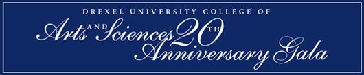 Drexel University - College of Arts & Sciences - 20th Anniversary Gala