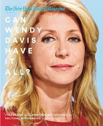 Wendy Davis on the cover of the New York Times Magazine
