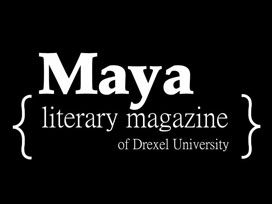 Maya Literary Magazine of Drexel University
