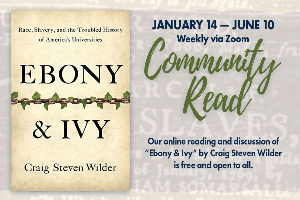 "The College of Arts and Sciences weekly 'community read' of the book ""Ebony & Ivy"" starts on January 14. The class is free and open to all."