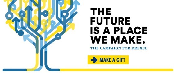 The future is a place we make. Make a gift to the Campaign to Drexel.