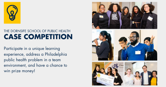 Case Competition: Create innovative solutions to address a real life public health issue impacting Philadelphia