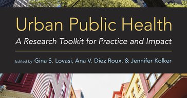 Urban Public Health: A Research Toolkit for Practice and Impact
