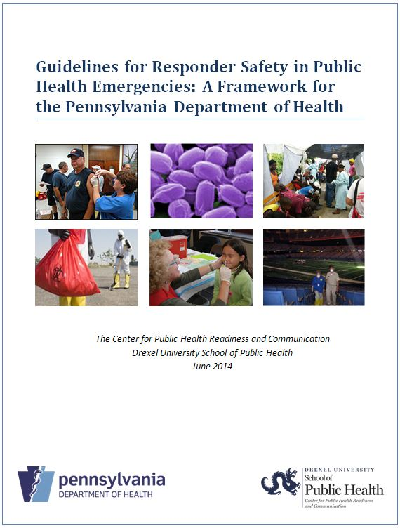 Guidelines for Responder Safety in Public Health Emergencies