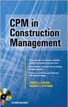Textbook CPM in Construction Management by James O'Brien and Fredric Plotnic