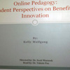 "Kelly Wolfgang's project, ""Online Pedagogy"""