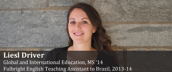 Liesel Driver, Fulbright English Teaching Assistant to Brazil, 2013-2014