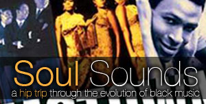 Soul Sounds: A hip trip through the evolutions of black music