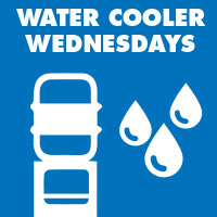 Water Cooler Wednesdays