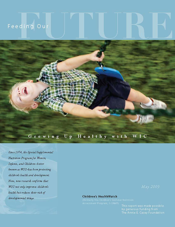Report Cover - Feeding Our Future: Growing Up Healthy with WIC