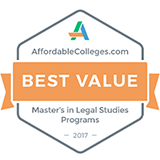 Kline's Master of Legal Studies program was ranked #3 Best Value by Affordable Colleges.com among online masters' programs conferred by U.S. law schools.