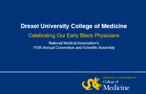 Celebrating Our Early Black Physicians - National Medical Association's 115th Annual Convention and Scientific Assembly