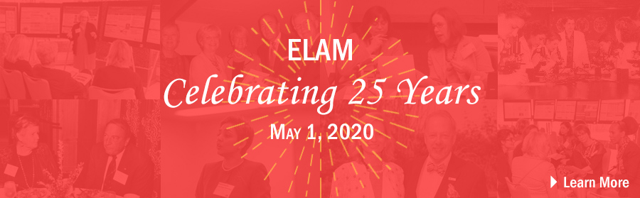 ELAM - Celebrating 25 Years - May 1, 2020 - Learn More!