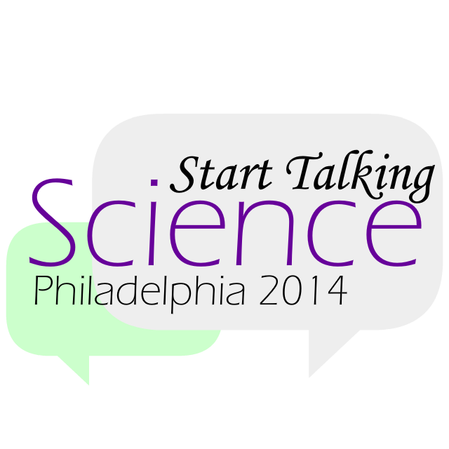 Start Talking Science Philadelphia 2014
