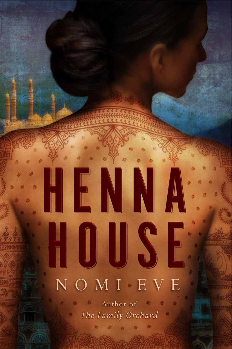"Nomi Eve's ""Henna House"" was named this year's selection for One Book One Jewish Community."