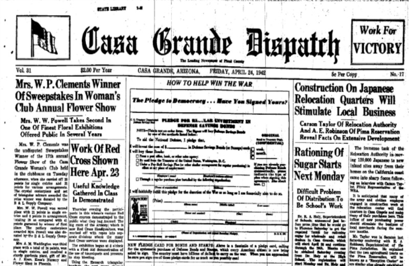"A headline reads, ""Construction on Japanese Relocation Quarters Will Stimulate Local Business"" on the front page of the April 24, 1942 issue of ""The Casa Grande Dispatch."""