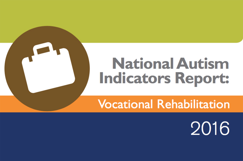 The 2016 National Autism Indicators Report: Vocational Rehabilitation logo.
