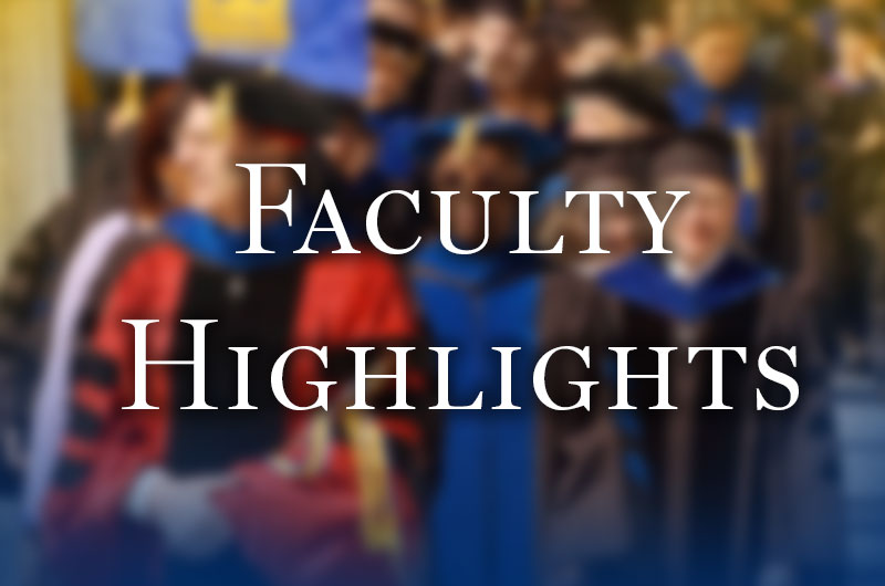 Faculty Highlights