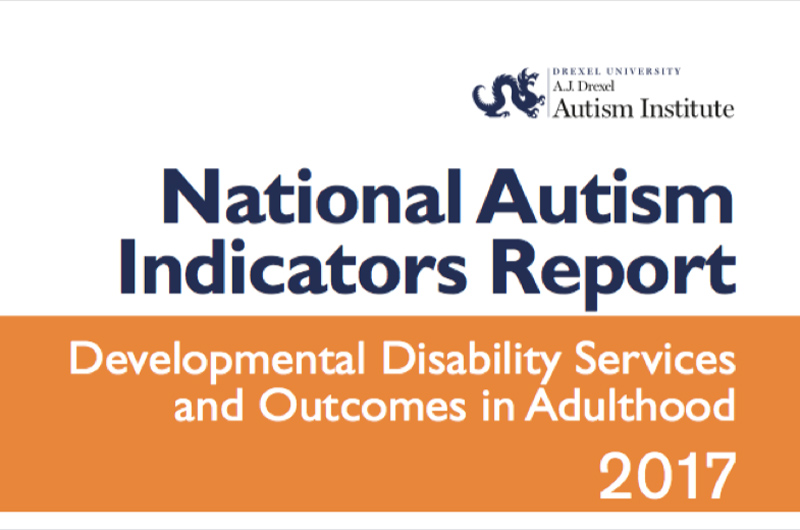 Cover photo for the National Autism Indicators Report 2017: Developmental Disability Services and Outcomes in Adulthood