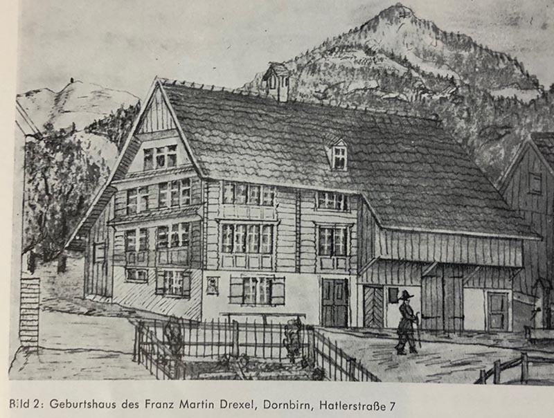 Print of Francis Martin Drexel's birth house. Photo courtesy of Dornbirn City Archives.