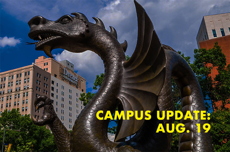 Dragon statue with the words campus update Aug. 19