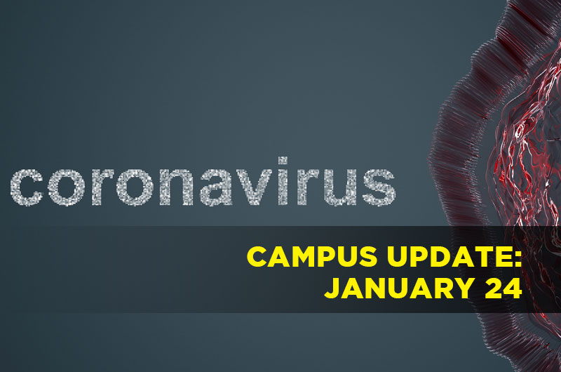 image of virus with the words coronavirus campus update January 24