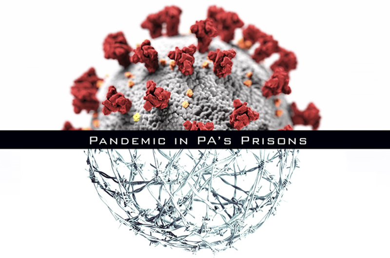 Pandemic in PA's Prisons