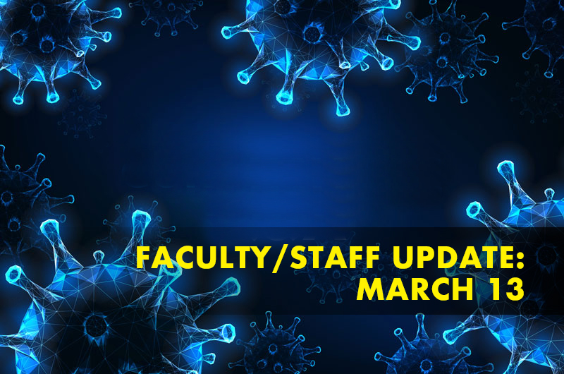 faculty-staff-update-3-13