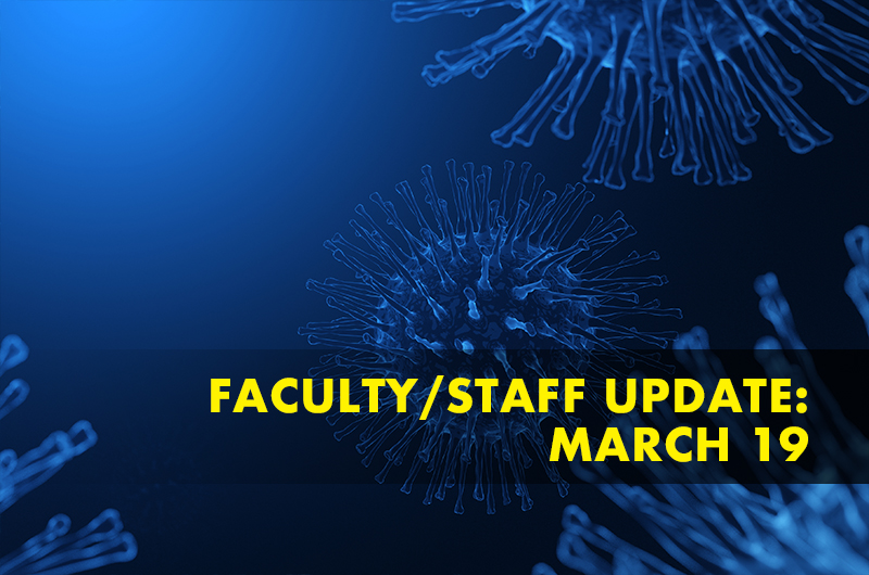 Rendering of coronavirus with faculty/staff update: March 19
