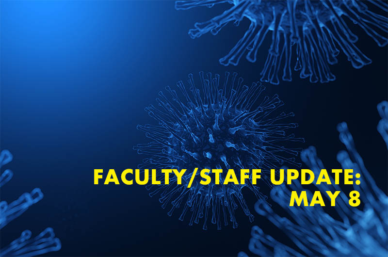 blue rendering of coronavirus with faculty and staff update May 8