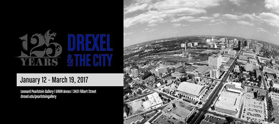 125 Years: Drexel and the City