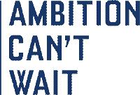 ambition can't wait logo