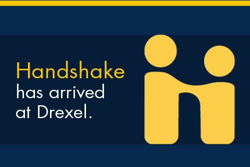 Handshake has arrived at Drexel.